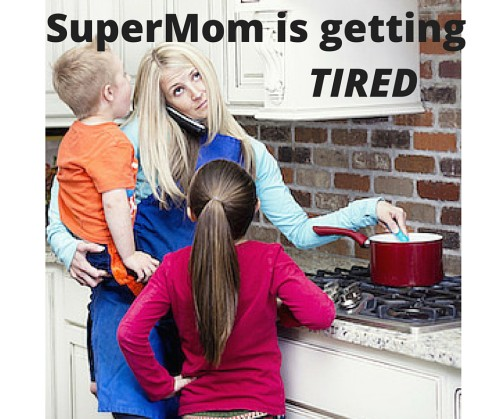Supermom is getting tired